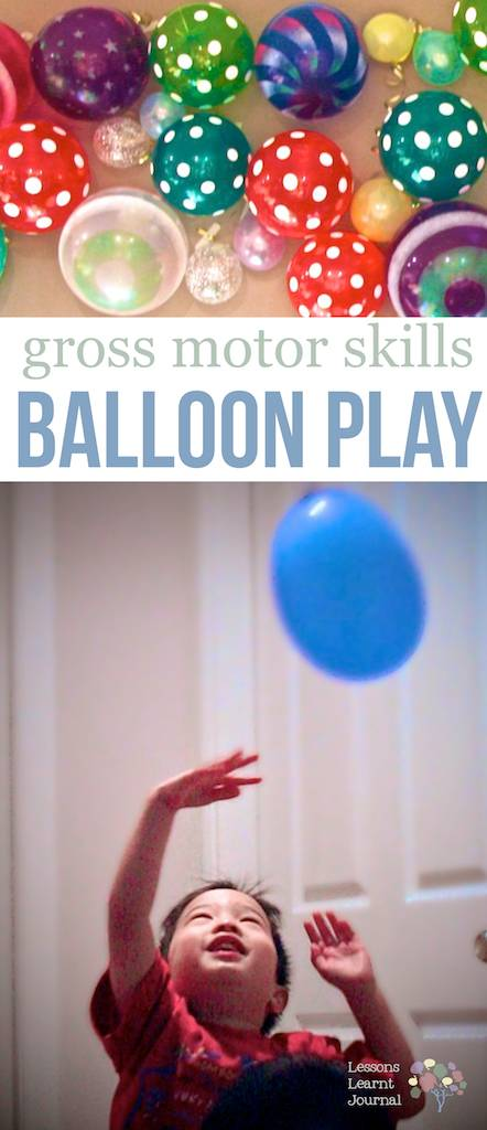 Gross Motor Skills Balloon Play via Lessons Learnt Journal
