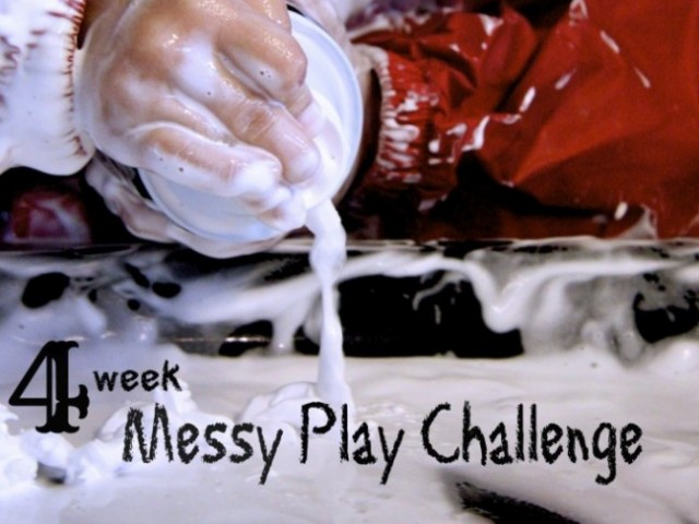 Messy Play: 4 Week Challenge