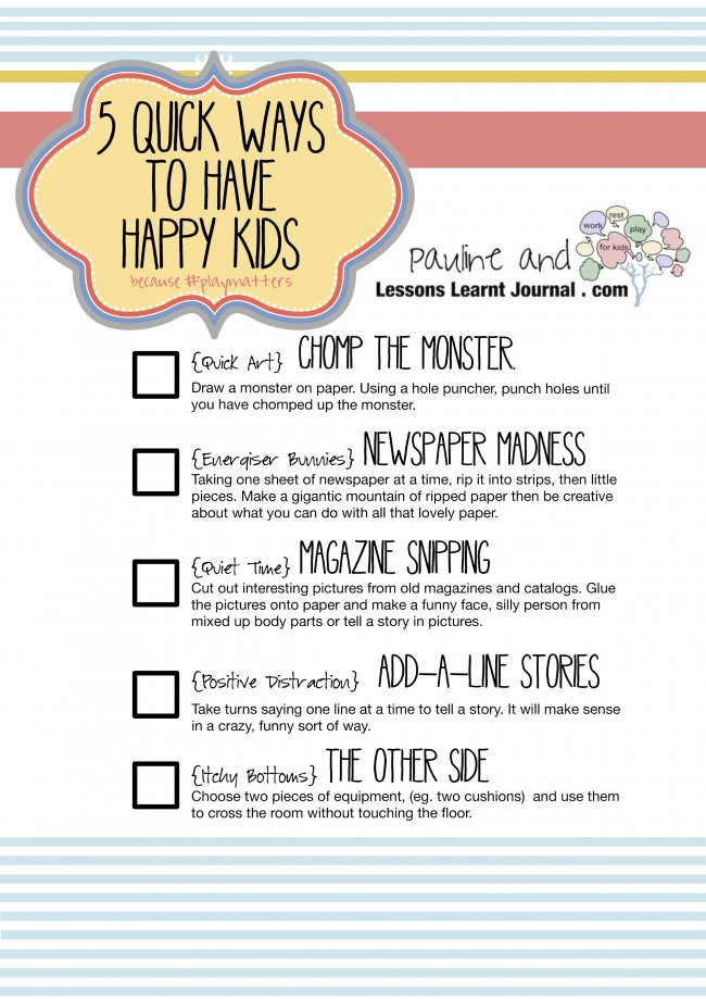 Lessons Learnt Journal #playmatters 5 quick ways to have happy kids 20130301