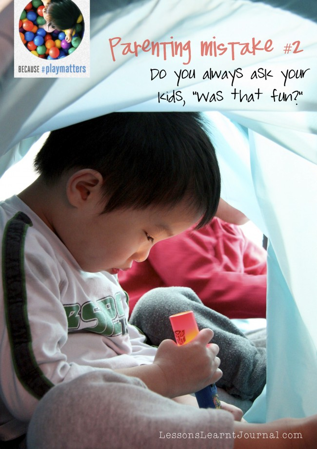 #playmatters parenting mistakes 2 Lessons Learnt Journal