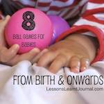8 Ball Games for Babies by Lessons Learnt Journal