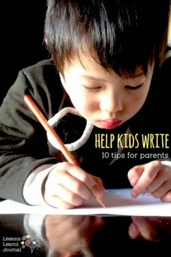 Literacy Help Kids Write 10 Parent Tips via Lessons Learnt Journal (1)