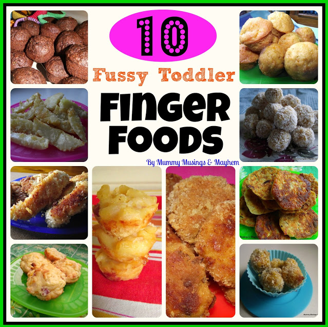 Mummy Musings and Mayhem | Fussy Toddler Finger Foods